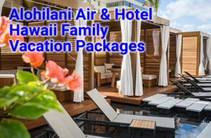 Alohilani Waikiki Resort Hawaii family vacation packages start at $750 per person, double occupancy.