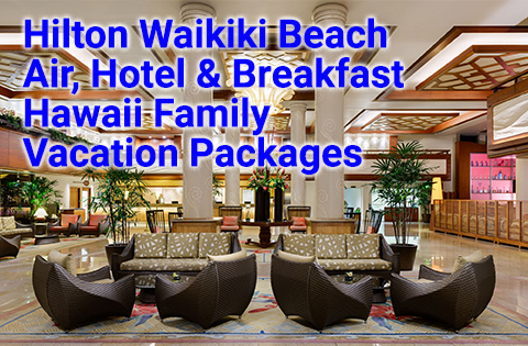 Hilton Waikiki Beach Hawaii Family Vacation Packages 480x315 - Hilton Waikiki Beach Media Center