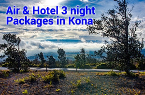 Kona Air & Hotel promotion starting at $776 per person, double occupancy.
