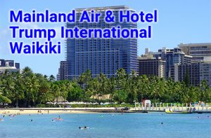 Trump International Hotel Waikiki three day air and hotel packages start at $983 per person, double occupancy with airfare from select west coast cities.