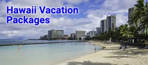 Our Hawaii vacations start as low as $644 per person, double occupancy.